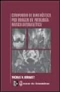 Portada de COMPENDIO DE DIAGNOSTICOS POR IMAGEN EN PATOLOGIA MUSCULOESQUELETICA