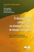 Portada de EVALUACION DE LAS COMPETENCIAS EN EL ESPACIO EUROPEO DE EDUCACIONSUPERIOR: UNA EXPERIENCIA DESDE EL DERECHO Y LA CIENCIA POLITICA