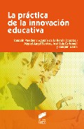 Portada de LA PRACTICA DE LA INNOVACION EDUCATIVA