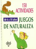Portada de 150 ACTIVIDADES JUEGOS DE NATURALEZA