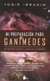 Portada de MI PREPARACION PARA GANIMEDES: EL MUNDO MARAVILLOSO DE LOS OVNIS
