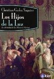 Portada de LOS HIJOS DE LA LUZ: LA IDENTIDAD DE LOS MAESTROS MASONES