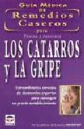 Portada de TRATAR Y PREVENIR: LOS CATARROS Y LA GRIPE