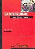 Portada de LA SEXUALIDAD SEGUN MICHEL FOUCAULT