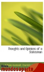 Portada de THOUGHTS AND OPINIONS OF A STATESMAN