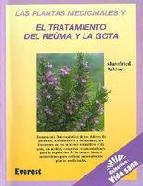 Portada de ASI AYUDAN LAS PLANTAS MEDICINALES A COMBATIR EL REUMA Y LA GOTA