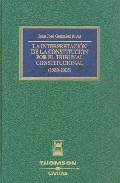 Portada de LA INTERPRETACION DE LA CONSTITUCION POR EL TRIBUNAL CONSTITUCIONAL