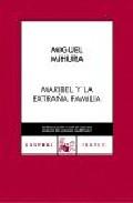 Portada de MARIBEL Y LA EXTRAÑA FAMILIA