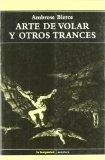 Portada de ARTE DE VOLAR Y OTROS TRANCES