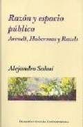 Portada de RAZON Y ESPACIO PUBLICO: ARENDT, HABERMAS Y RAWLS