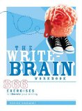 Portada de THE WRITE BRAIN WORKBOOK: 366 EXERCISES TO LIBERATE YOUR WRITING
