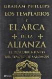 Portada de LOS TEMPLARIOS Y EL ARCA DE LA ALIANZA: EL DESCUBRIMIENTO DEL TESORO DE SALOMON