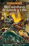 Portada de MAS AVENTURAS DE GOTREK Y FELIX