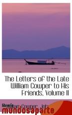 Portada de THE LETTERS OF THE LATE WILLIAM COWPER TO HIS FRIENDS, VOLUME II