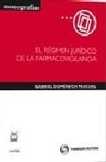 Portada de REGIMEN JURIDICO DE LA FARMACOVIGILANCIA
