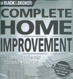Portada de BLACK & DECKER COMPLETE HOME IMPROVEMENT: 300 PROJECTS AND 2000 PHOTOS