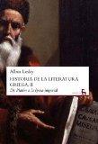 Portada de HISTORIA DE LA LITERATURA GRIEGA, II