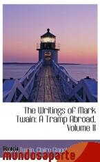Portada de THE WRITINGS OF MARK TWAIN: A TRAMP ABROAD, VOLUME II