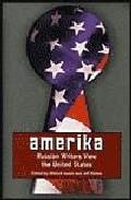 Portada de AMERIKA: CONTEMPORARY RUSSIANS VIEW THE UNITED STATES