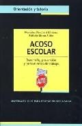 Portada de ACOSO ESCOLAR: DESARROLLO Y PREVENCION Y HERRAMIENTAS DE TRABAJO