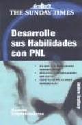 Portada de DESARROLLE SUS HABILIDADES CON PNL
