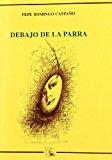 Portada de DEBAJO DE LA PARRA