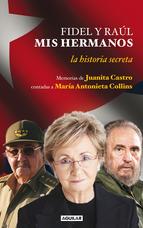 Portada de FIDEL Y RAÚL, MIS HERMANOS (EBOOK)
