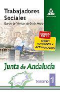 Portada de TRABAJADORES SOCIALES DE LA JUNTA DE ANDALUCIA. CUERPO DE TECNICOS DE GRADO MEDIO. VOLUMEN I