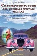Portada de COMO PROTEGER TU COCHE CON SENCILLOS RITUALES MAGICOS
