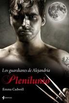 Portada de LOS GUARDIANES DE ALEJANDRÍA. PLENILUNIO