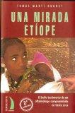 Portada de UNA MIRADA ETIOPE: EL BELLO TESTIMONIO DE UN OFTALMOLOGO COMPROMETIDO EN TIERRA SECA