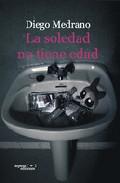 Portada de LA SOLEDAD NO TIENE EDAD