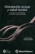 Portada de ORIENTACION SEXUAL Y SALUD MENTAL: IDENTIDAD Y COMPORTAMIENTO EN LESBIANAS, GAYS Y BISEXUALES