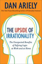 Portada de THE UPSIDE OF IRRATIONALITY