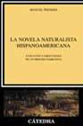 Portada de LA NOVELA NATURALISTA HISPANOAMERICANA: EVOLUCION Y DRECCIONES DEUN PROCESO NARRATIVO