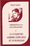Portada de EL ESTUDIO DEL HOMBRE COMO BASE A LA PEDAGOGIA: FUNDAMENTOS DE LAEDUCACION WALDORF