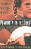 Portada de PLAYING WITH THE BOYS: WHY SEPARATE IS NOT EQUAL IN SPORTS