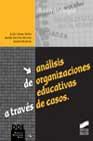 Portada de ANALISIS DE ORGANIZACIONES EDUCATIVAS A TRAVES DE CASOS