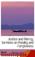 Portada de JUSTICE AND MERCY: SERMONS ON PENALTY AND FORGIVENESS
