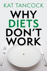 Portada de WHY DIETS DON'T WORK