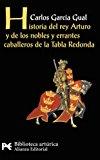 Portada de HISTORIA DEL REY ARTURO Y DE LOS NOBLES Y ERRANTES CABALLEROS DE LA TABLA REDONDA