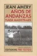 Portada de AÑOS DE ANDANZAS NADA MAGISTRALES