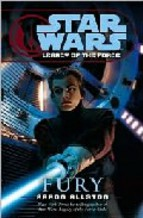 Portada de STAR WARS LEGACY OF THE FORCE: FURY