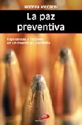 Portada de LA PAZ PREVENTIVA: ESPERANZAS Y RAZONES EN UN MUNDO EN CONFLICTO