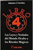 Portada de LIBRO 4: LAS LEYES Y VERDADES DEL MUNDO OCULTO Y LOS RITUALES MAGICOS