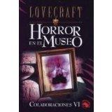 Portada de COLABORACIONES VI: HORROR EN EL MUSEO; MUERTE ALADA; EL VIEJO BUGS
