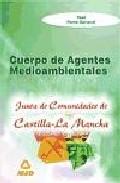 Portada de AGENTES MEDIOAMBIENTALES DE CASTILLA-LA MANCHA. TEST PARTE GENERAL