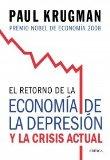 Portada de EL RETORNO DE LA ECONOMIA DE LA DEPRESION Y LA CRISIS ACTUAL