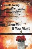 Portada de LOVE ME IF YOU MUST (PATRICIA AMBLE MYSTERY)