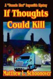 "Portada de IF THOUGHTS COULD KILL: A ""TORNADO MAN"" MYSTERY"